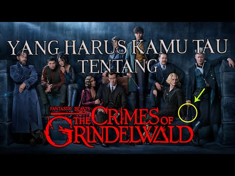 Yang Mungkin Kamu Lewatin di First Look Teaser FANTASTIC BEASTS: THE CRIMES OF GRINDENWALD Indonesia