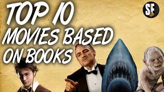 Top 10 Movies Based On Books