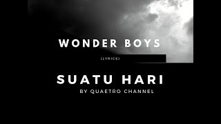 Wonder Boys - Suatu Hari (Lirik)
