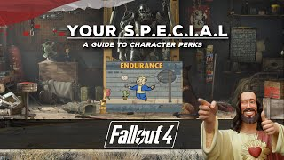 Fallout 4 Your S.P.E.C.I.A.L - A Guide to Character Perks - Endurance