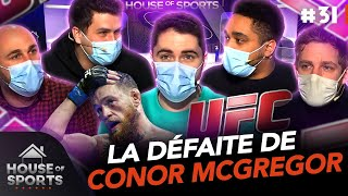 La défaite de Conor McGregor, l'actualité de la NFL 🥊🏈 | House of Sports #31