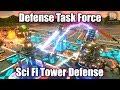 Defense Task Force | Sci Fi Tower Defense