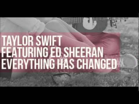 """Taylor Swift- """"Everything Has Changed (feat. Ed Sheeran)"""".( New Song)."""