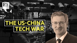 Why the US has a lot to lose in a tech war with China | FT