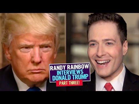 Randy Rainbow Interviews Donald Trump: PART THREE