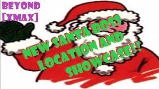 NEW SANTA BOSS LOCATION SHOWCASE!!! [XMAX] UPDATE 098 ROBLOX NRPG- BEYOND