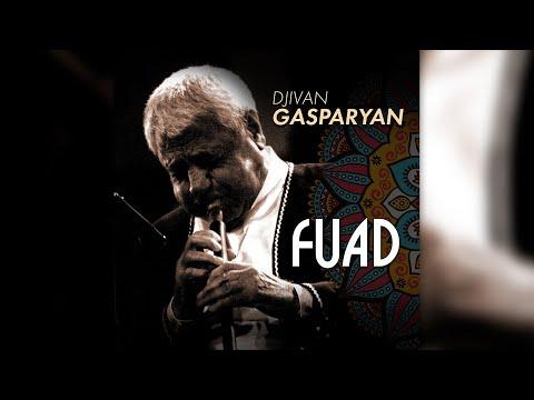 Djivan Gasparyan - Fuad  | Дживан Гаспарян - армянский дудук  |  Armenian Folk Music
