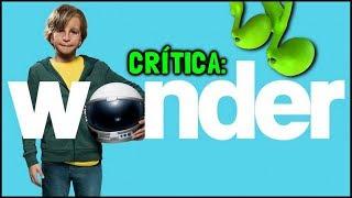 EXTRAORDINÁRIO (Wonder, 2017) - Crítica