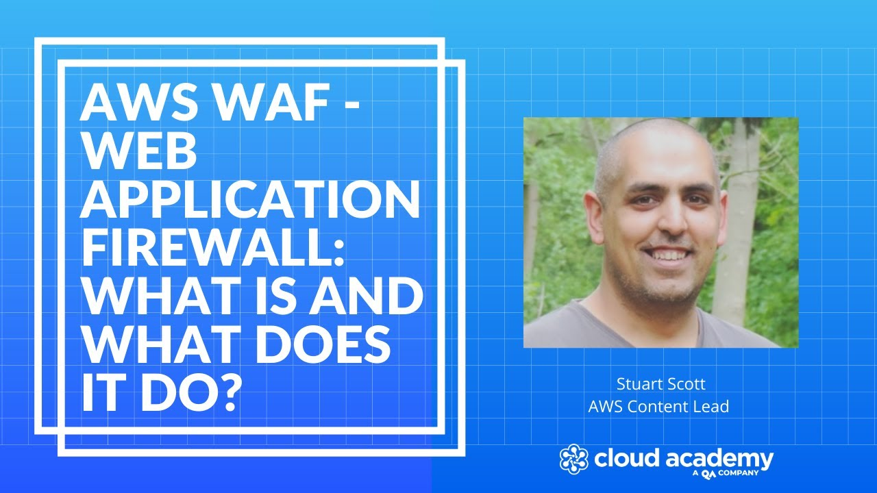 What is WAF and What Does it Do? - AWS Training