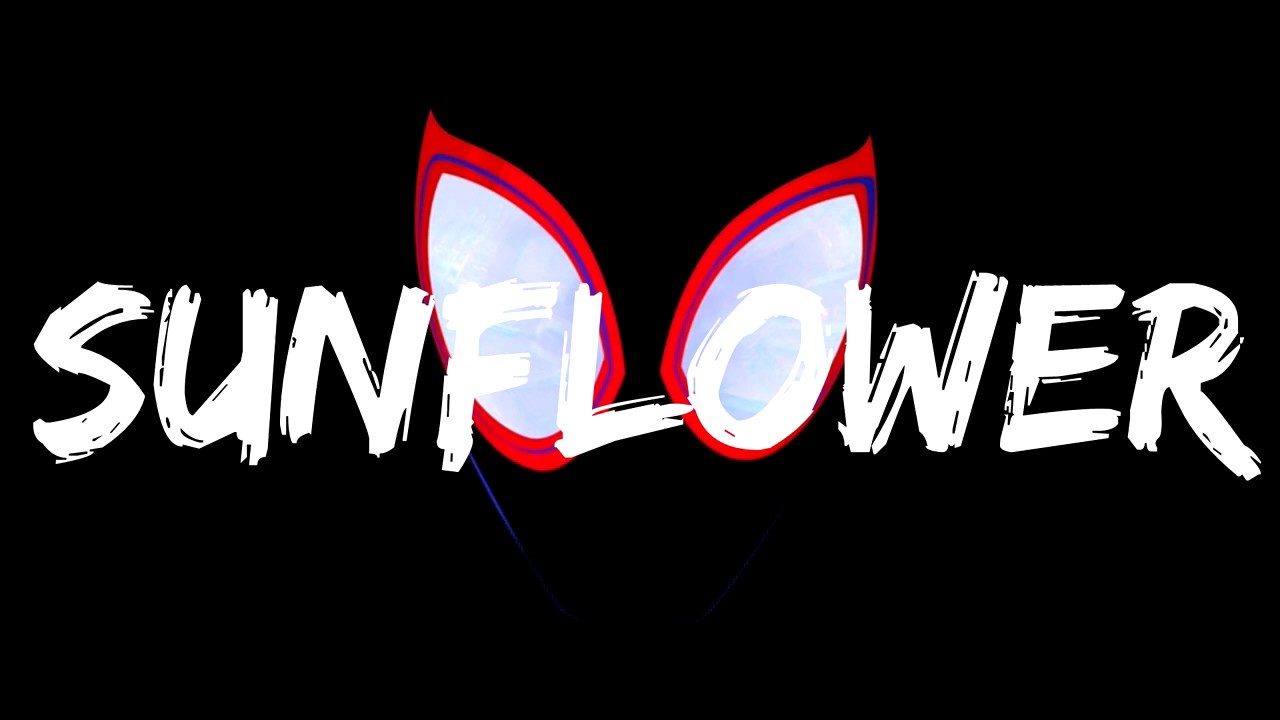 Post Malone Sunflower Swae Lee Lyrics Spider Man