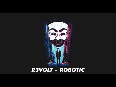 R3VOLT - Robotic (Mr Robot) / PSYTRANCE - MINIMAL PROGRESSIVE