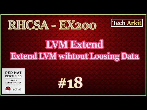 How To Extend Linux LVM | Lvextend | LVEXTEND | RHCSA Certification #18 | Tech Arkit | EX200