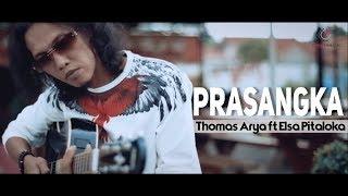 Thomas Arya feat Elsa Pitaloka - Prasangka Lagu SlowRock Terbaru