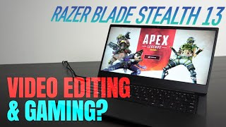 Razer Blade Stealth 13 2019 Edition Review - Video Editing & Gaming?