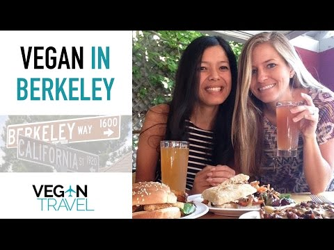 Best of Vegan in Berkeley, California | Vegan Travel