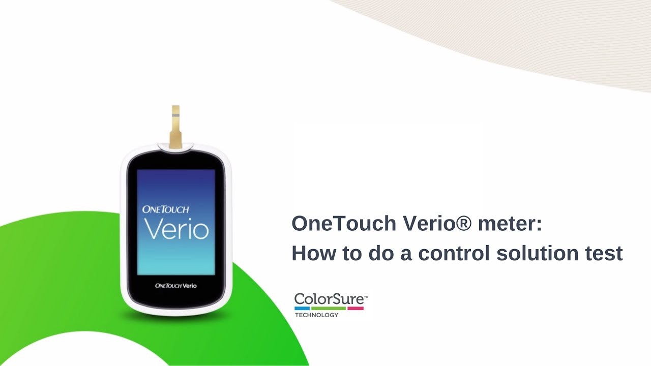 Onetouch Verio Meter How To Do A Control Solution Test Youtube