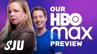 Our Giant HBO Max Preview | SJU