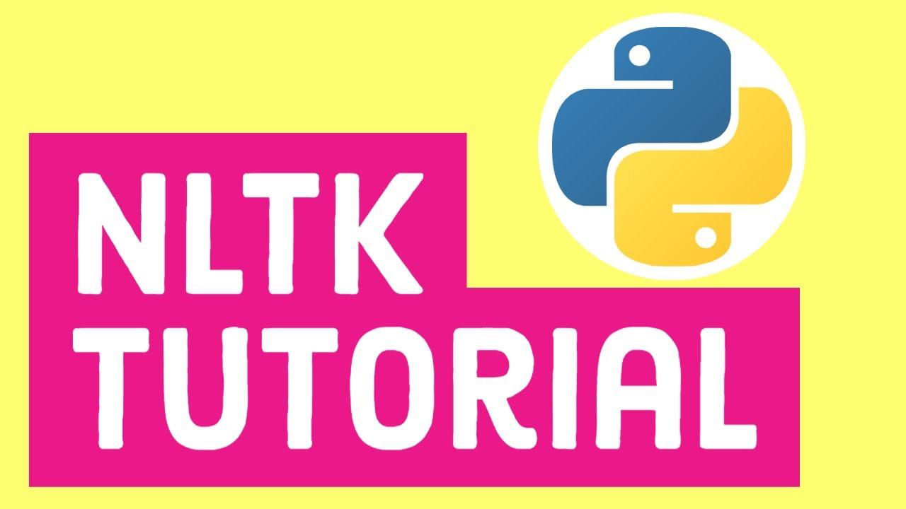 NLTK Tutorial | NLTK Python Tutorial (Natural Language Toolkit)