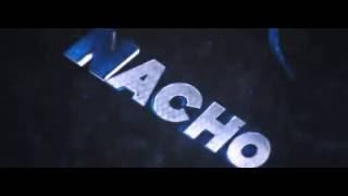 Intro de  nacho