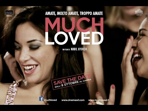 OFFICIAL Trailer Much Loved ita HD