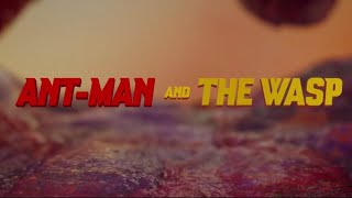 Ant-Man and The Wasp - End Credits Sequence
