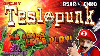 Teslapunk Gameplay (Chin & Mouse Only)