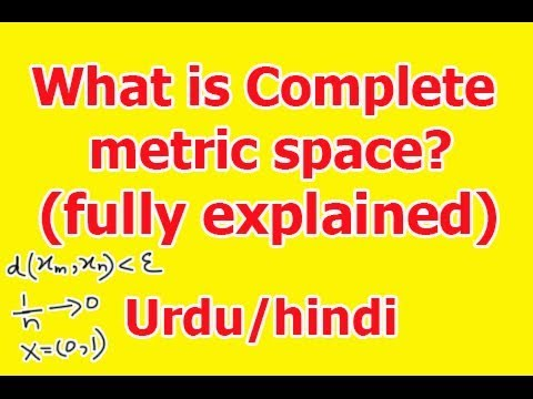 What Is Complete Metric Space Fully Explained In Hindi Urdu Youtube
