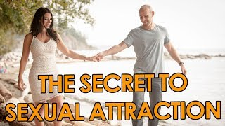 The Secret To Sexual Attraction 💑 Cultivating Masculine And Feminine Energy