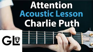 Attention - Charlie Puth: Acoustic Guitar Lesson