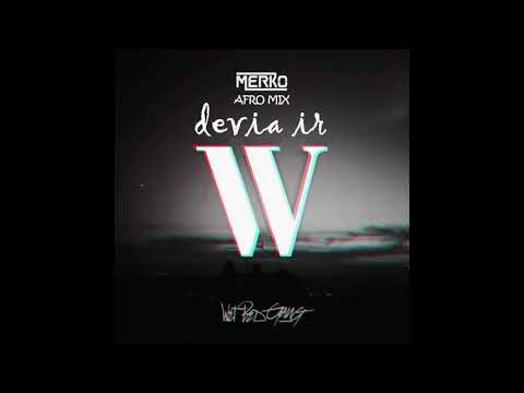 Wet Bed Gang - Devia ir (Merko Afro Mix)
