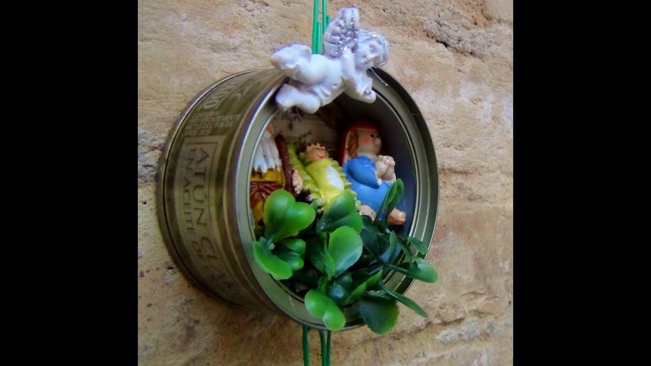 Bel n de navidad con latas de at n recicladas youtube for Adornos navidenos en porcelana fria utilisima