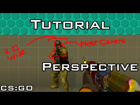 CS:GO Perspective & Angles Tutorial