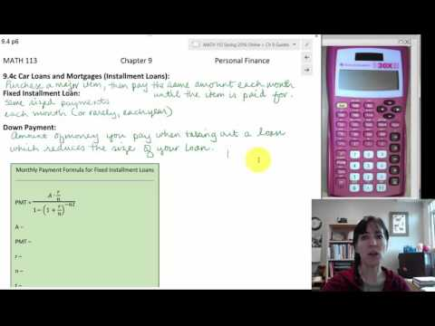9.4 Borrowing Money: Monthly Payment Formula for Fixed Installment Loans p28