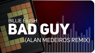 Billie Eilish - Bad Guy (Alan Medeiros REMIX) on SUPER PADS LIGHTS - KIT DUH REMIX