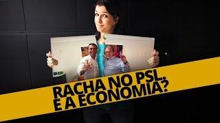 RACHA NO PSL. E A ECONOMIA?