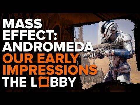 Andromeda's Frustrating First Impressions - The Lobby