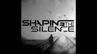 Shaping The Silence - Moonlight and Shadows (FREE DOWNLOAD)