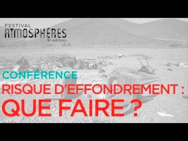 RISQUES D\'EFFONDREMENT \: QUE FAIRE ? avec Arthur KELLER