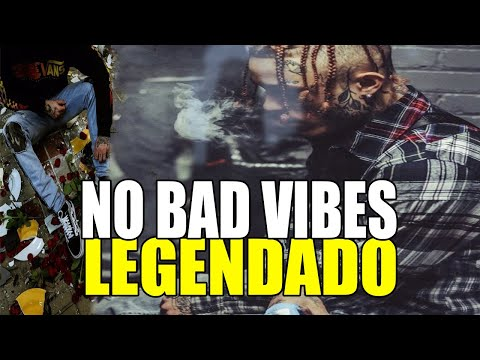 Lil Skies - No Bad Vibes (Legendado)