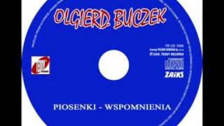 OLGIERD BUCZEK - ZA PÓŹNO