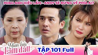 Muôn Kiểu Làm Dâu - Tập 101 Full | Phim Mẹ chồng nàng dâu -  Phim Việt Nam Mới Nhất 2020 - Phim HTV