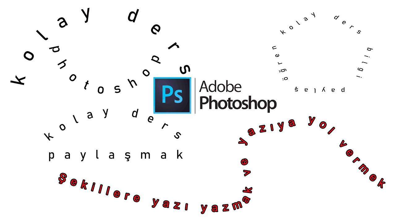 Adobe PhotoShop ile yuvarlak yazı yazma