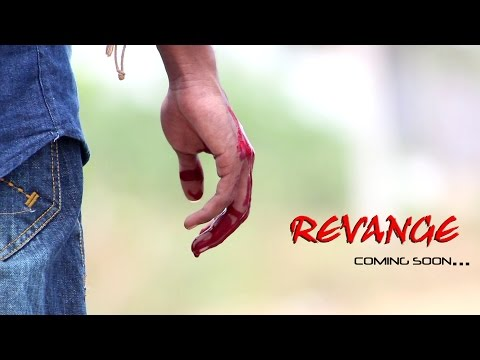 REVENGE  2016  || Telugu Short film...