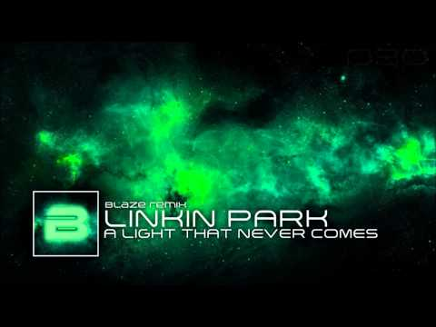 Linkin Park x Steve Aoki - A Light that never comes (Blaze Remix)