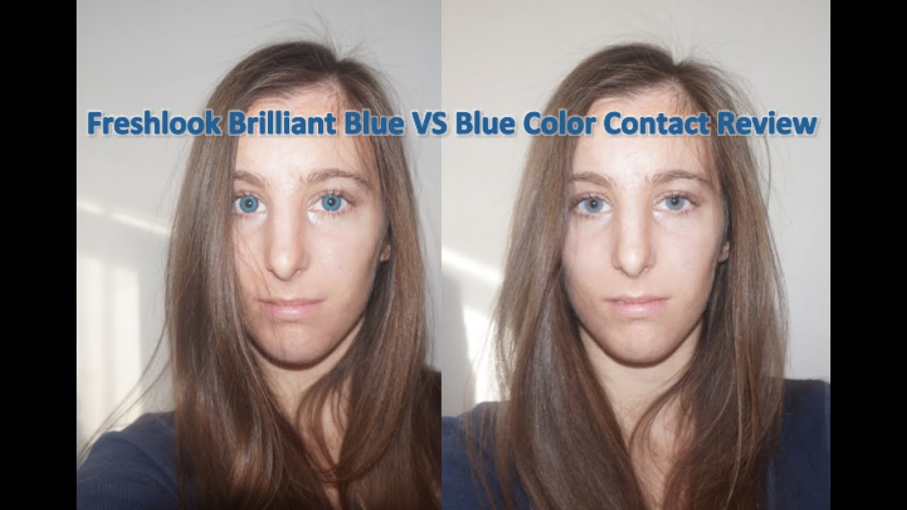 Blue Contacts Review Freshlook Brilliant Blue Versus