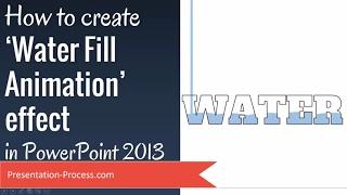 كيفية إنشاء الماء ملء تأثير الرسوم المتحركة في PowerPoint