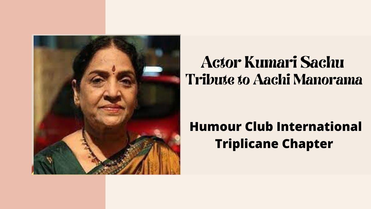 Actor Kumari Sachu l Tribute to Aachi Manorama   l Humour Club International Triplicane Chapter