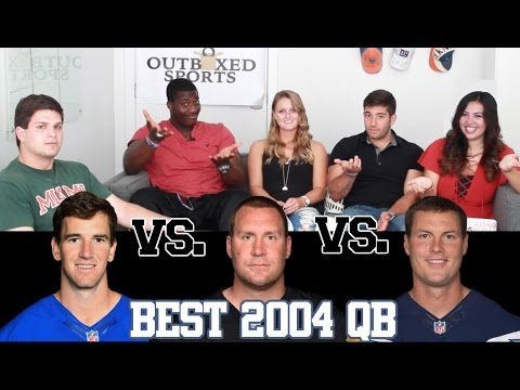 Who Is The Best QB From The 2004 Draft Class?