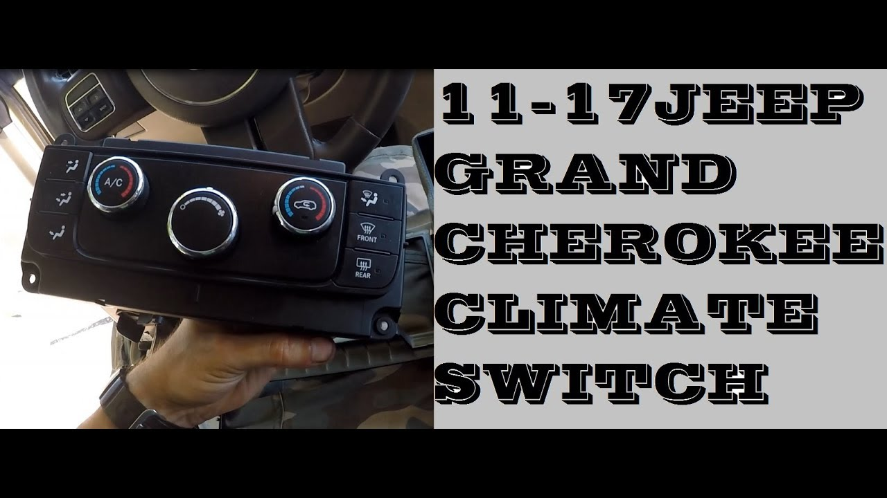 How To Replace Climate Control Unit In Jeep Grand Cherokee 2011 2017 Youtube