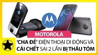 Motorola - 'Cha Đẻ' Điện Thoại Di Động Và Cái Chết 'Tức Tưởi' Sau 2 Lần Bị Thâu Tóm